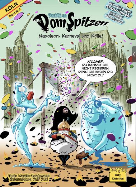 Die DomSpitzen - (DEUTSCH) Köln-Comic, Geschichtsbuch und Sadtführer